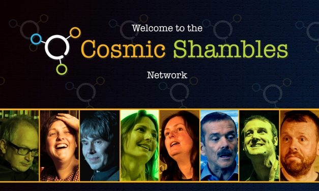 Welcome to the Cosmic Shambles Network