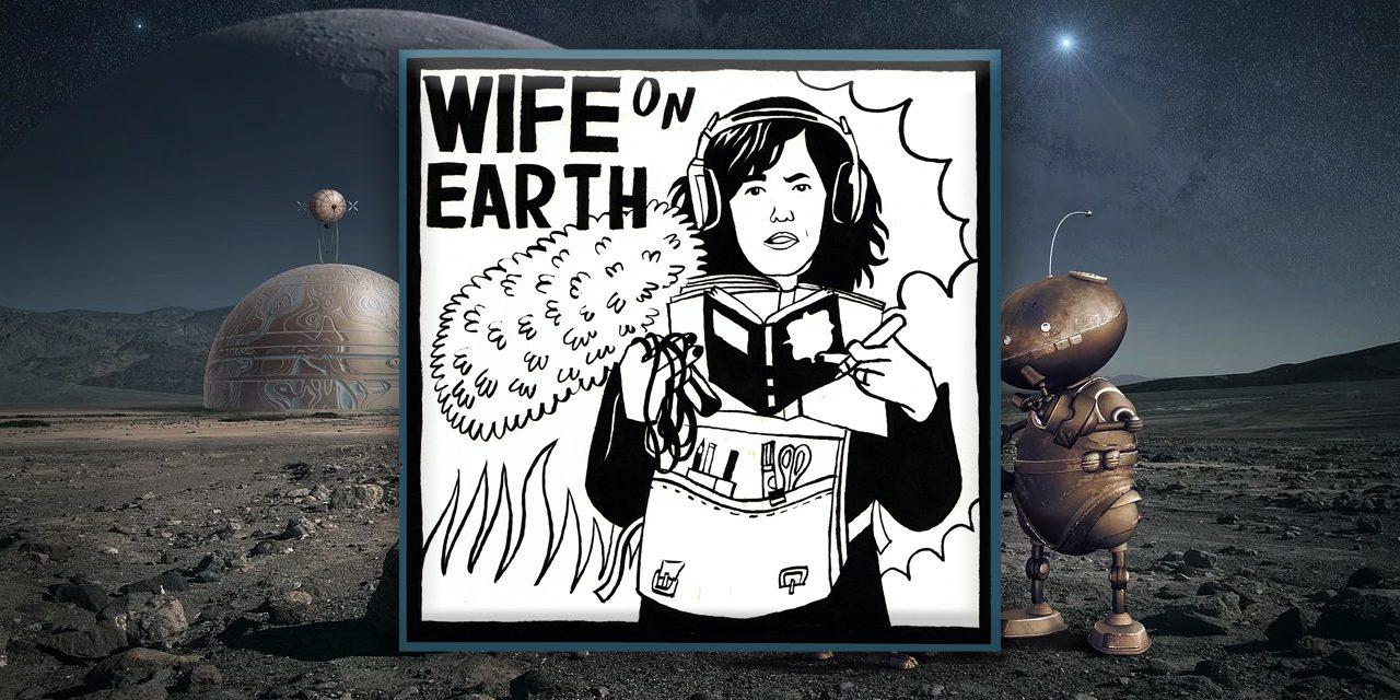FUTURE – Wife on Earth