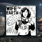 FUTURE – Wife on Earth