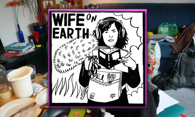 TIDYING UP – Wife on Earth