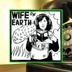 COMMUNICATION – Wife on Earth