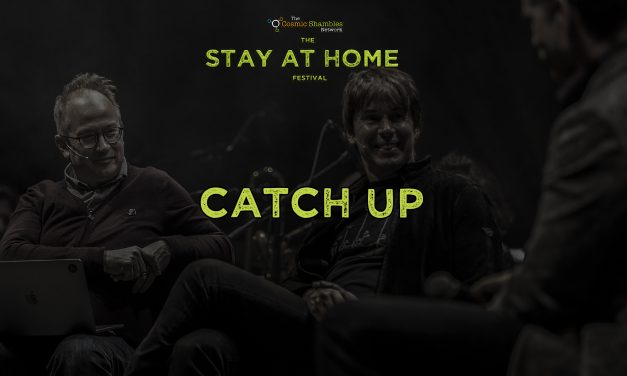 Catch Up – The Stay at Home Festival