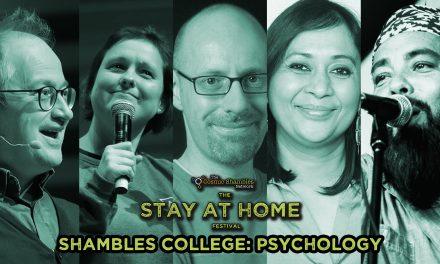 Richard Wiseman, Pragya Agarwall and Uncle Frank – Shambles College April 30th