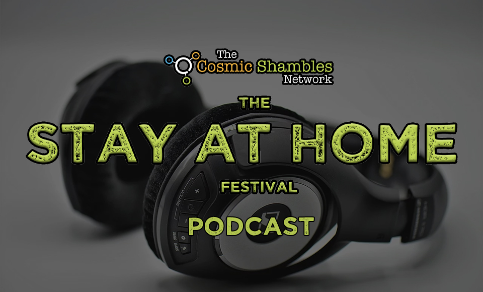 The Stay at Home Festival – Podcast