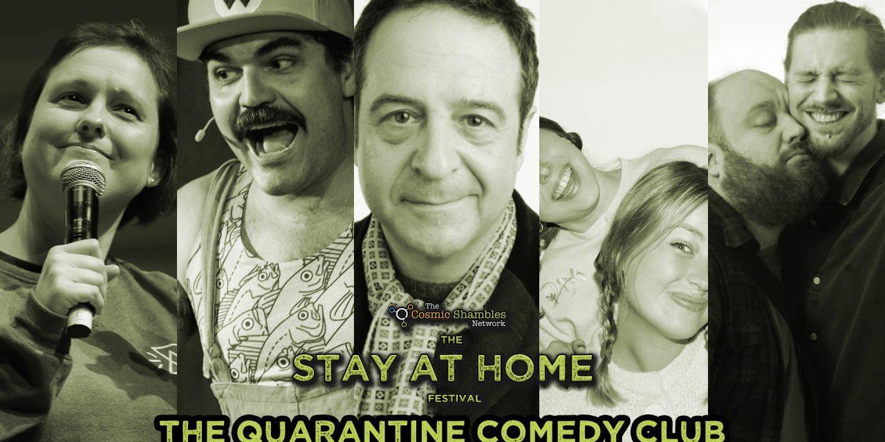 Quarantine Comedy Club May 8th