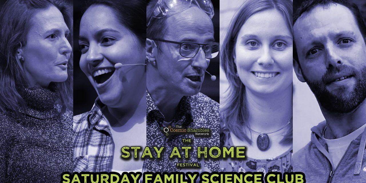 Helen Czerski, Jen Gupta, Andrea Sella and more  – Family Science Club April 25th
