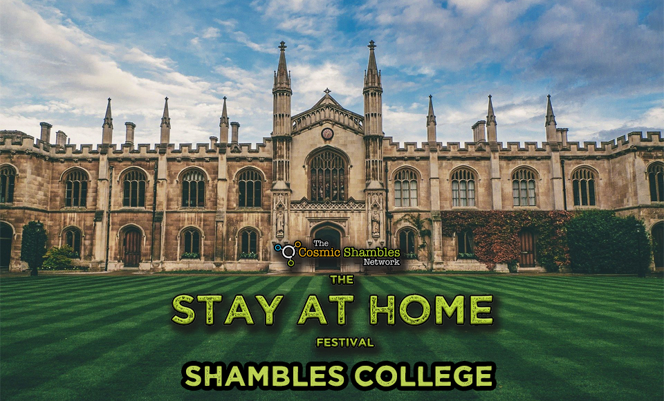 The Stay at Home Shambles College