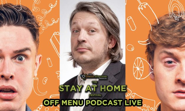 Off Menu Life – The Stay at Home Festival