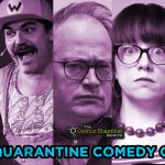 Quarantine Comedy Club – May 29th