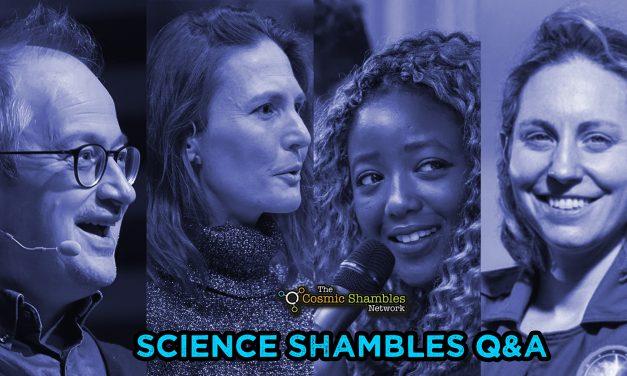 Science Shambles Q&A – May 24th