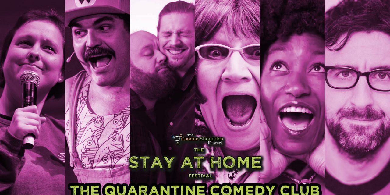 Quarantine Comedy Club May 1st