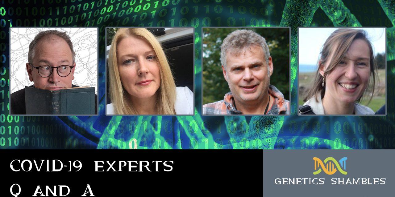 COVID-19 Experts Q&A – Genetics Shambles