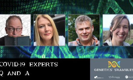 COVID-19 Experts Q&A – Genetics Shambles