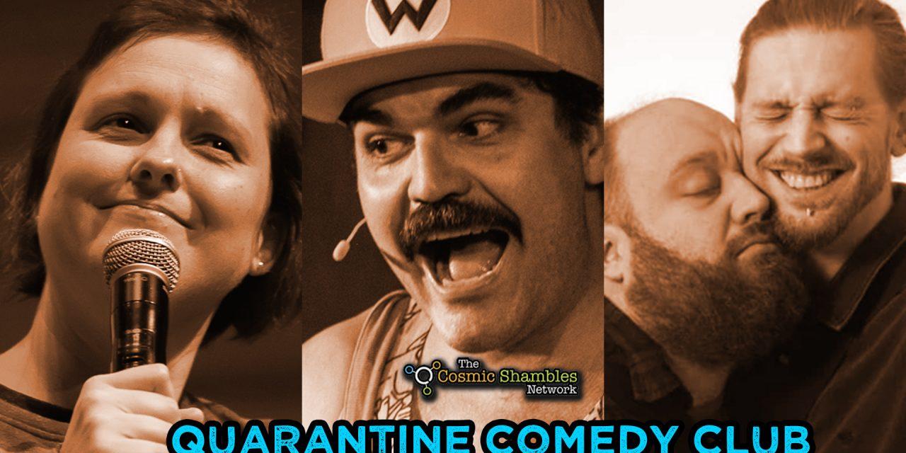 Quarantine Comedy Club – June 26th