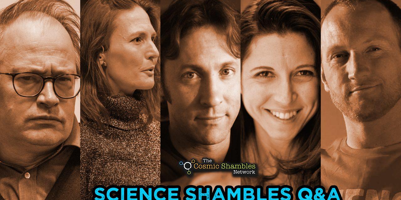 Science Shambles Q&A- May 31st