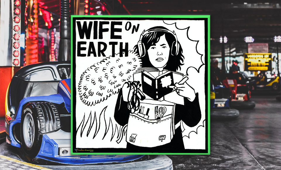 Doctor Dodgem – Wife on Earth