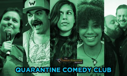 Quarantine Comedy Club – July 10th