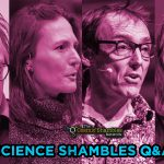 Philip Ball and Fay Dowker – Science Shambles July 26th