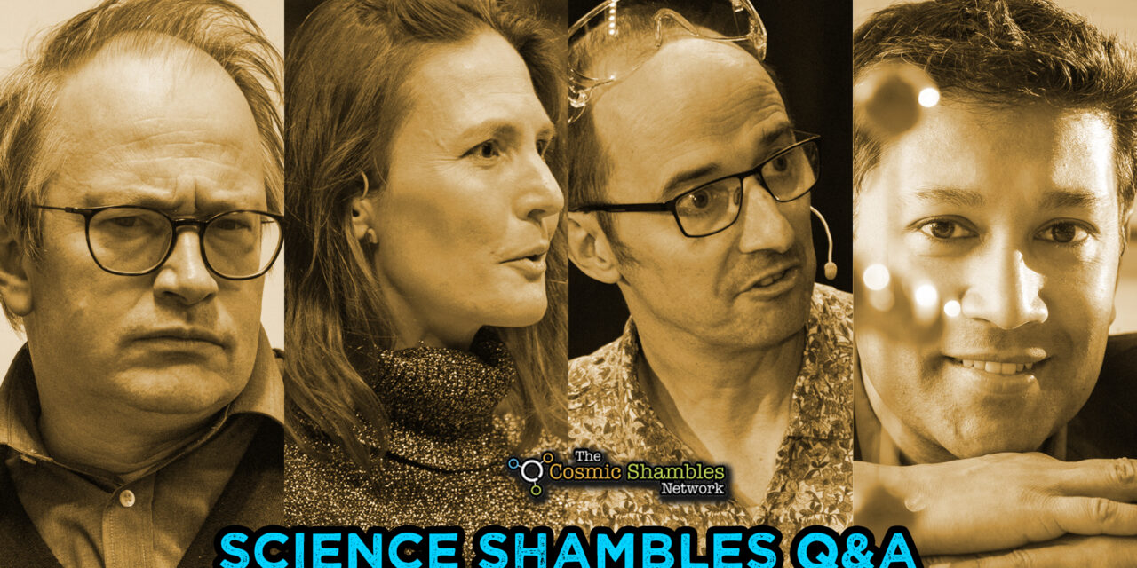 Andrea Sella & Saiful Islam – Science Shambles September 20th