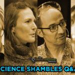 Andrea Sella & Saiful Islam – Science Shambles September 20th