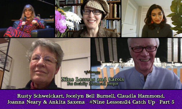 Rusty Schweickart, Jocelyn Bell Burnell, Claudia Hammond & More – #NineLessons24 – Part 5