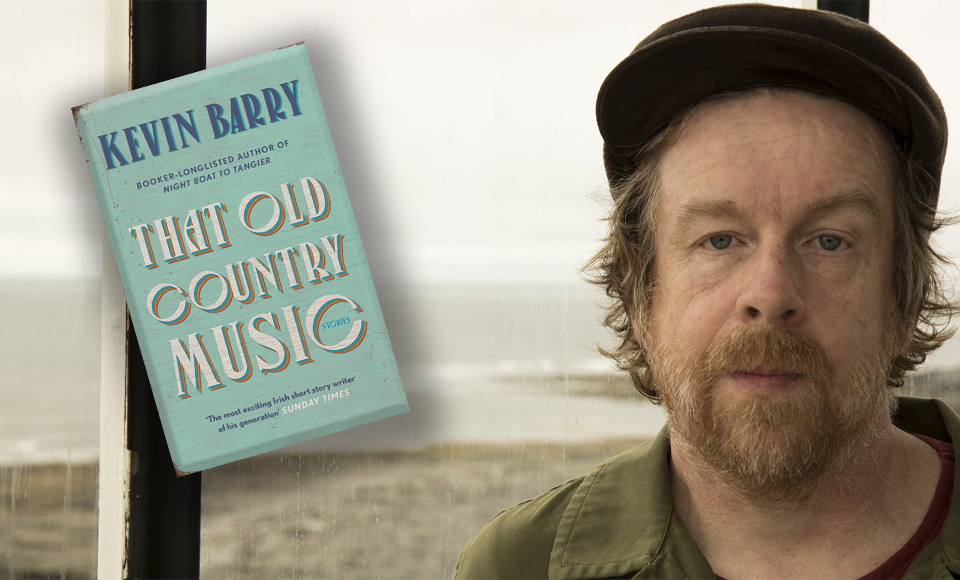 Kevin Barry – Book Shambles