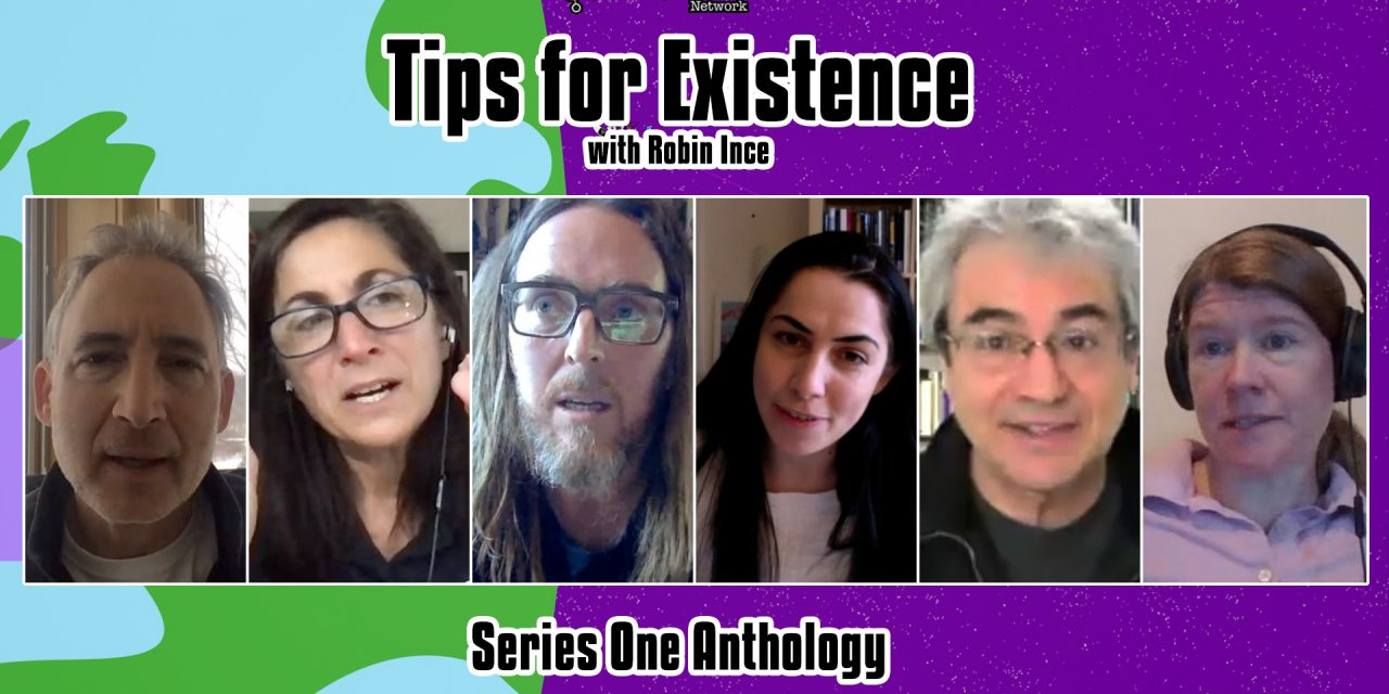 Tips for Existence Series One Anthology