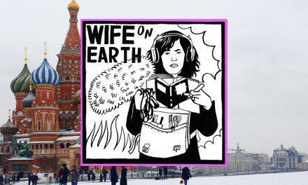 Russia – Wife on Earth