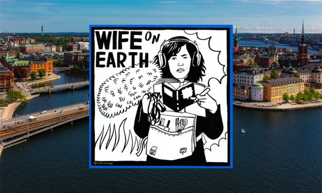 Stockholm – Wife on Earth