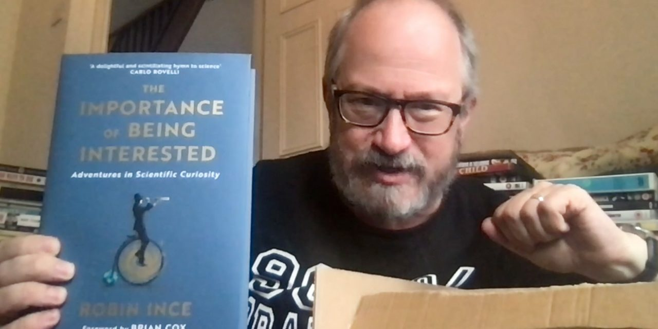 Robin Ince's Book Unboxing Video – The Importance of Being Interested