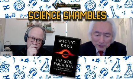 Michio Kaku – Science Shambles